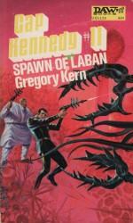 Spawn of Laban - Gregory Kern, E.C. Tubb