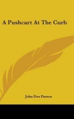 A Pushcart at the Curb - John Dos Passos