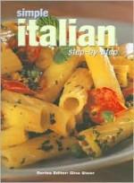 Simple Italian Step by Step (CL) - Gina Steer, Liz Martin, Juliet Barker