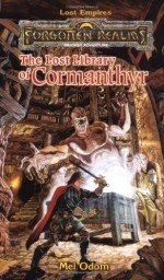 The Lost Library of Cormanthyr - Mel Odom