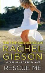 Rescue Me - Rachel Gibson