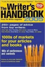 The Writers Handbook 2005 (Writer's Handbook) - Elfreida Abbe, William Knowlton Zinsser