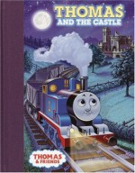 Thomas and the Castle (Thomas & Friends) - Tommy Stubbs, Wilbert Awdry