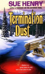 Termination Dust - Sue Henry