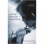 Sailing Through Byzantium - Maureen Freely