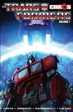 Transformers Volume 7: Chaos (Transformers (Idw)) - Mike Costa, James Roberts, Livio Ramondelli, Casey Coller, Joana Lafuente