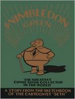 Wimbledon Green - Seth