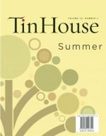 Tin House: Tenth Anniversary Issue - Charles Baxter, Aimee Bender, Jim Shepard, Dorothy Allison, Amy Hempel
