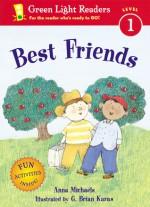 Best Friends - Anna Michaels, G. Brian Karas