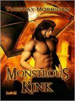 Monstrous Kink - Tuesday Morrigan