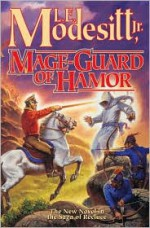 Mage-Guard of Hamor - L.E. Modesitt Jr.