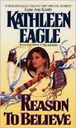 Reason to Believe - Kathleen Eagle