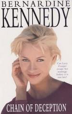 Chain Of Deception - Bernardine Kennedy