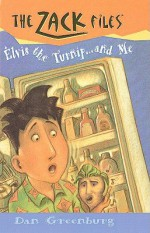 Elvis the Turnip... and Me - Dan Greenburg, Jack E. Davis