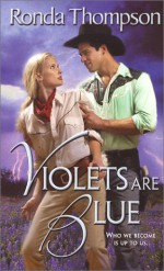 Violets Are Blue - Ronda Thompson