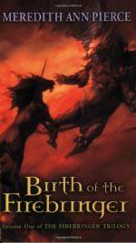 Birth of the Firebringer - Meredith Ann Pierce