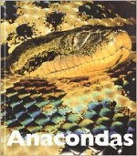 Anacondas - Mary Ann McDonald