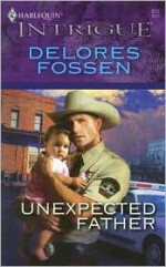 Unexpected Father - Delores Fossen