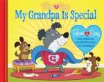 My Grandpa Is Special - Deirdre Quinn Burgess, Publications International Ltd., Jack Hughes