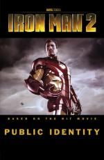 Iron Man 2: Public Identity - Joe Casey, Justin Theroux, Barry Kitson