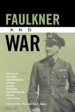 Faulkner and War - Noel Polk, Ann J. Abadie