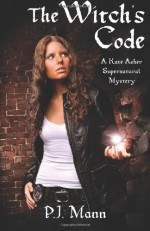 The Witch's Code: A Kate Asher Supernatural Mystery - P. J. Mann