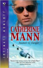 Awaken to Danger - Catherine Mann