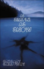 As Simple as Snow - Gregory Galloway