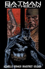 Batman/Deathblow: After the Fire #2 - Brian Azzarello, Lee Bermejo