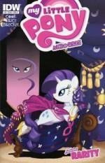 My Little Pony Micro-Series: #3 (of 6): Rarity - Katie Cook, Andy Price, Amy Mebberson