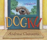 Dogku: with audio recording - Andrew Clements, Tim Bowers