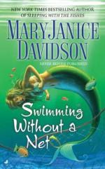 Swimming Without a Net - MaryJanice Davidson