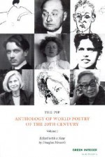 The PIP Anthology of World Poetry of the 20th Century: Volume 2 - Douglas Messerli