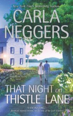 That Night on Thistle Lane - Carla Neggers