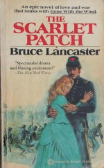 The Scarlet Patch - Bruce Lancaster