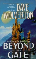 Beyond the Gate - Dave Wolverton