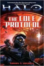 Halo: The Cole Protocol - Tobias S. Buckell
