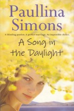 A Song in the Daylight - Paullina Simons