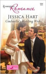 Cinderella's Wedding Wish - Jessica Hart