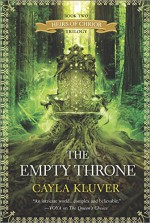 The Empty Throne (Heirs of Chrior) - Cayla Kluver
