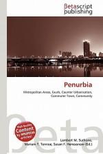Penurbia - Lambert M. Surhone, Susan F. Marseken