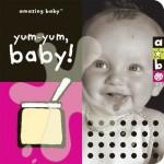 Yum-Yum, Baby! - Beth Harwood, Emma Dodd, David Ellwand