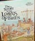 The Story of the Loaves and Fishes - Alice Joyce Davidson