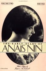 The Early Diary of Anaïs Nin, Vol. 2: 1920-1923 - Anaïs Nin, Joaquin Nin-Culmell