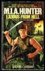M.I.A. Hunter: Exodus From Hell - Jack Buchanan