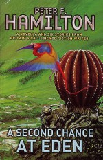 A Second Chance at Eden - Peter F. Hamilton