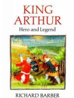 King Arthur: Hero and Legend - Richard Barber