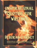 Inspirational Quotes for Writers - Deborah Carney