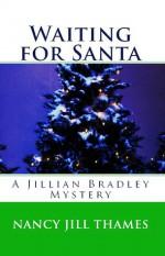 Waiting for Santa - Nancy Jill Thames