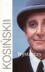 Wystarczy być - Jerzy Kosiński, Julita Mirkowicz